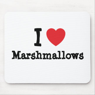 I love Marshmallows heart T-Shirt Mouse Pad