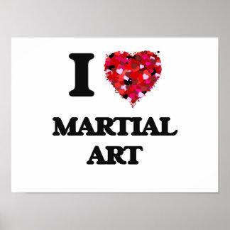 I Love Martial Art Poster