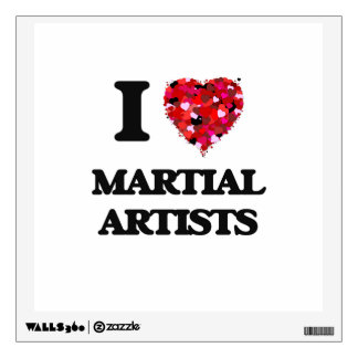 I love Martial Artists Wall Skin