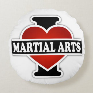 I Love Martial Arts Round Pillow