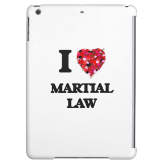 I Love Martial Law iPad Air Cover