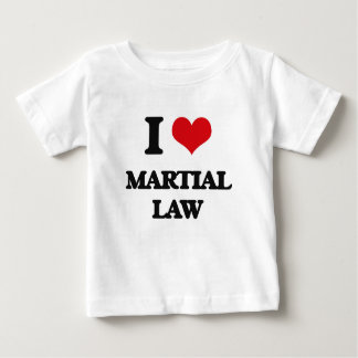 I Love Martial Law T-shirts