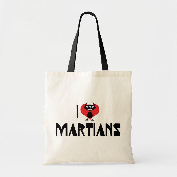 I Love Martians Tote Bag