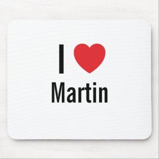 I love Martin Mouse Pad