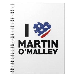 I Love Martin O'Malley Spiral Notebook