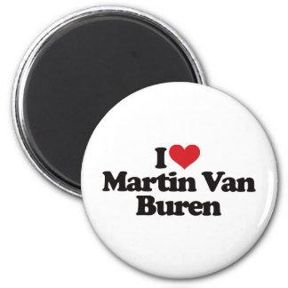 I Love Martin Van Buren Fridge Magnet