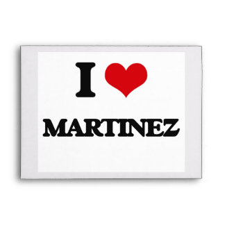 I Love Martinez Envelope