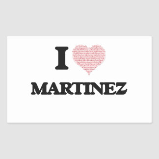 I Love Martinez Rectangular Sticker