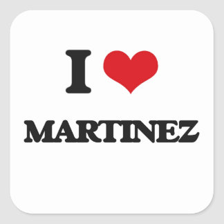 I Love Martinez Square Sticker