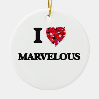 I Love Marvelous Double-Sided Ceramic Round Christmas Ornament