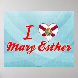 I Love Mary Esther Florida Print