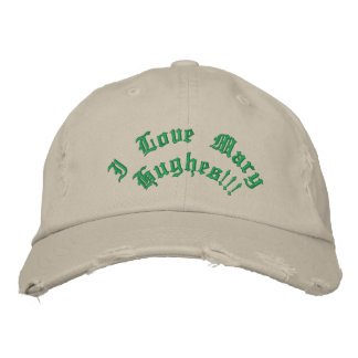 I Love Mary Hughes!!! Embroidered Hats