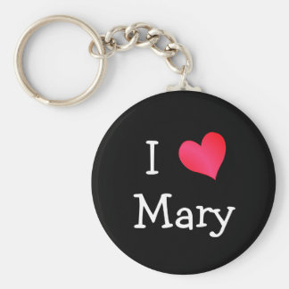 I Love Mary Key Chains