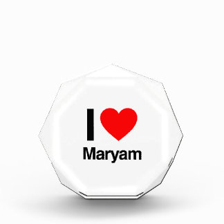 i love maryam acrylic award