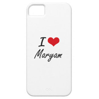 I Love Maryam artistic design iPhone 5 Covers