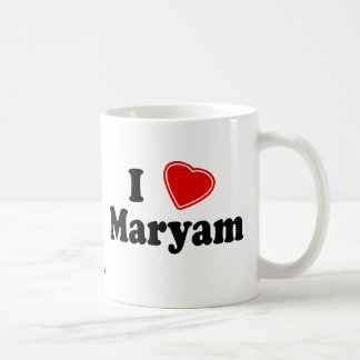 I Love Maryam Classic White Coffee Mug