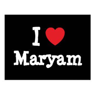 I love Maryam heart T-Shirt Postcard