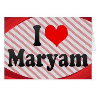 I love Maryam Stationery Note Card