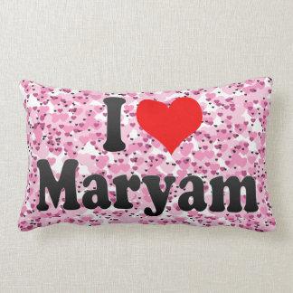 I love Maryam Throw Pillow