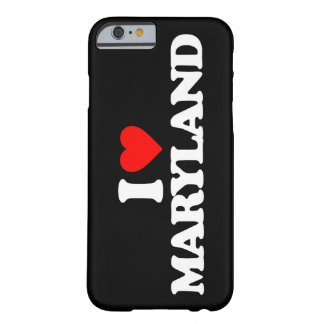 I LOVE MARYLAND BARELY THERE iPhone 6 CASE
