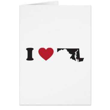 Valentines Themed I Love Maryland Card