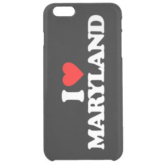 I LOVE MARYLAND CLEAR iPhone 6 PLUS CASE