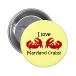 I love maryland crabs! pinback button