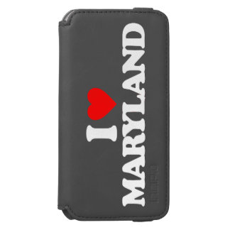 I LOVE MARYLAND iPhone 6/6S WALLET CASE