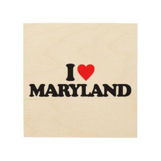 I LOVE MARYLAND WOOD WALL ART