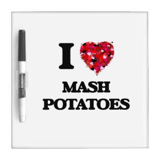 I Love Mash Potatoes Dry Erase Boards