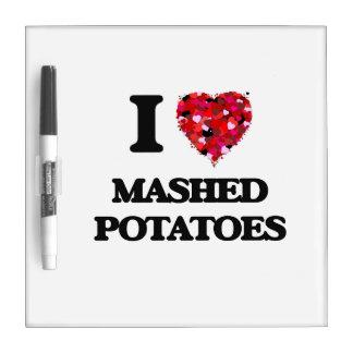 I love Mashed Potatoes Dry-Erase Whiteboard