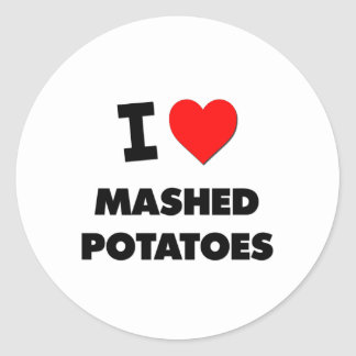 I Love Mashed Potatoes ( Food ) Classic Round Sticker