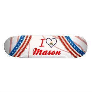 I Love Mason West Virginia Skate Deck