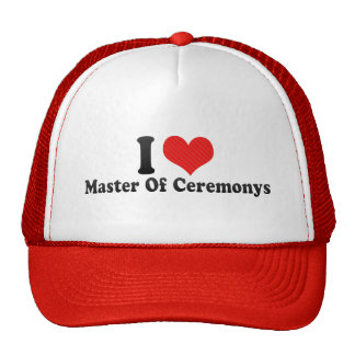 I Love Master Of Ceremonys Trucker Hat