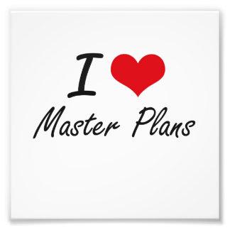 I Love Master Plans Photo Print
