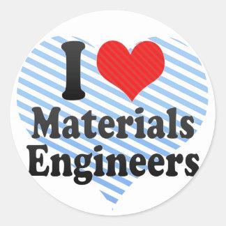 I Love Materials Engineers Round Sticker