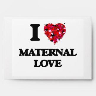 I Love Maternal Love Envelope