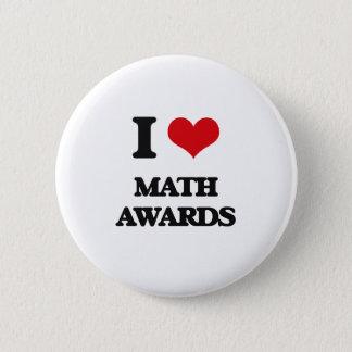 I Love Math Awards Pinback Button