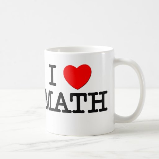 I Love MATH Classic White Coffee Mug