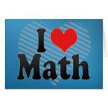 I Love Math Greeting Card