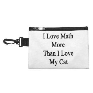 I Love Math More Than I Love My Cat Accessory Bags