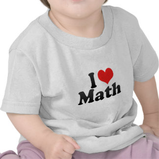 I Love Math T Shirt
