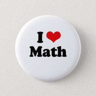 I Love Math Tshirt Button