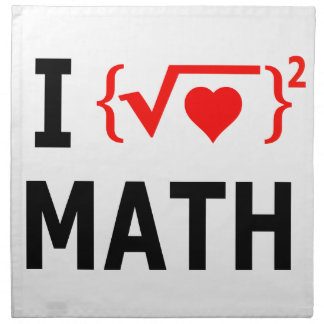 I Love Math White Cloth Napkin