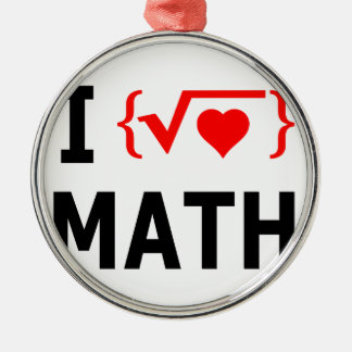 I Love Math White Metal Ornament