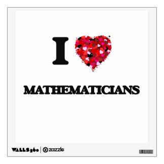 I love Mathematicians Room Graphic
