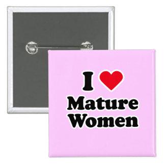 I love mature women button
