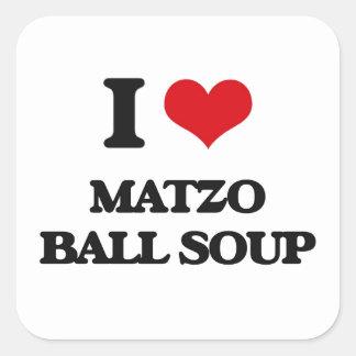 I love Matzo Ball Soup Square Sticker