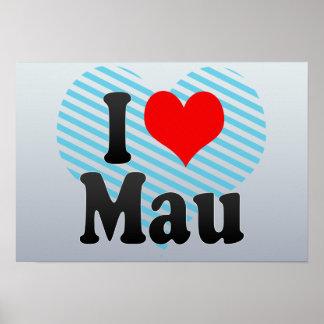I Love Mau, India Poster