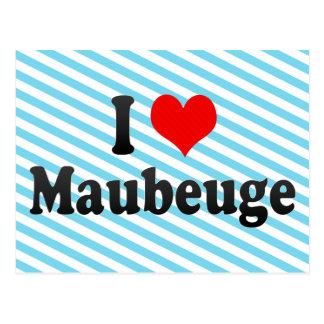 I Love Maubeuge, France Postcard